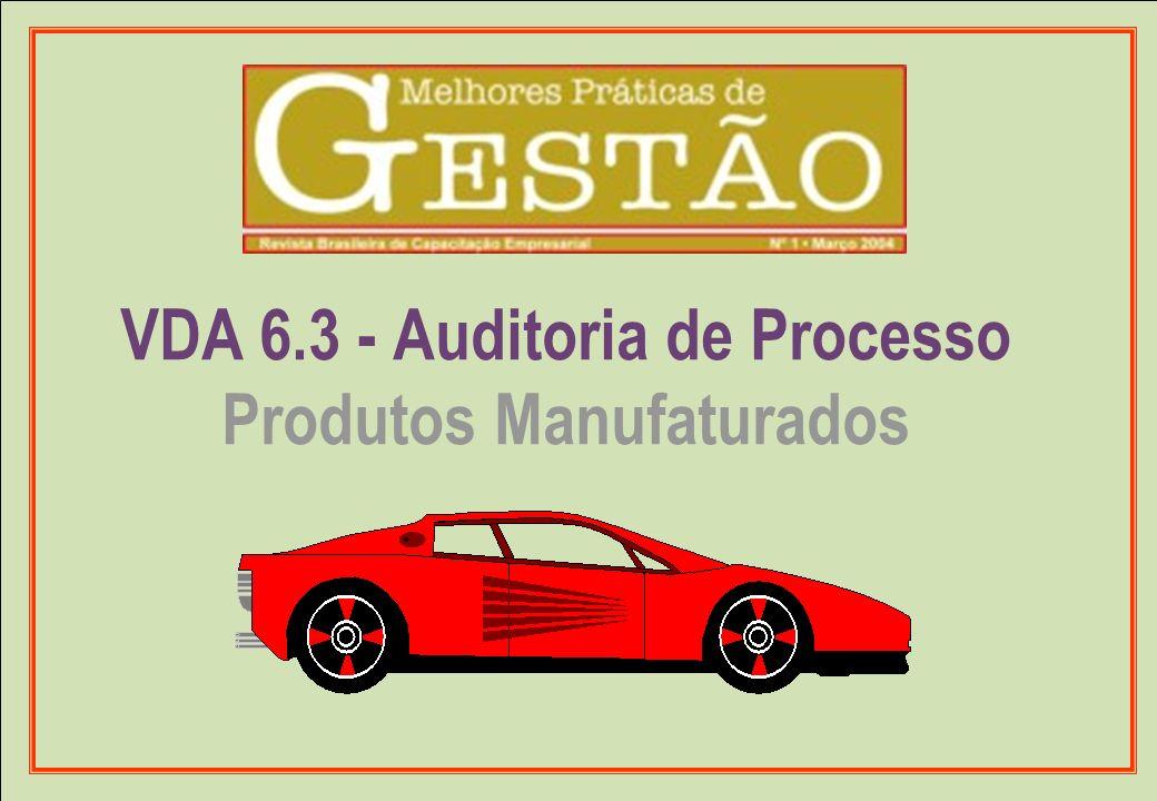 VDA 6.3 - Auditoria de Processo Produtos Manufaturados