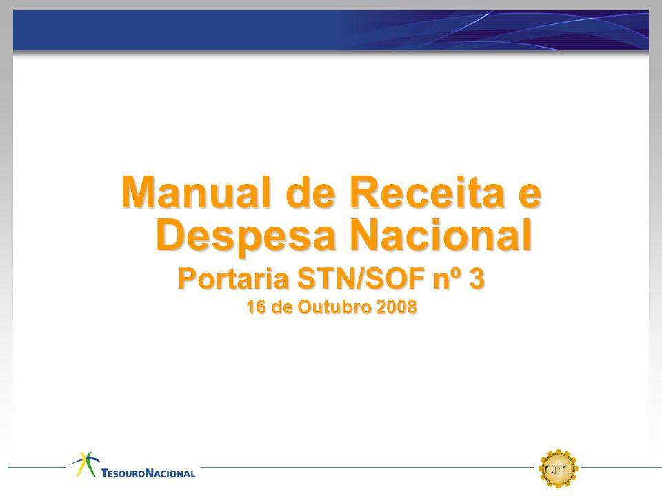 Manual de Receita e Despesa Nacional Portaria STN/SOF nº 3 16 de Outubro 2008