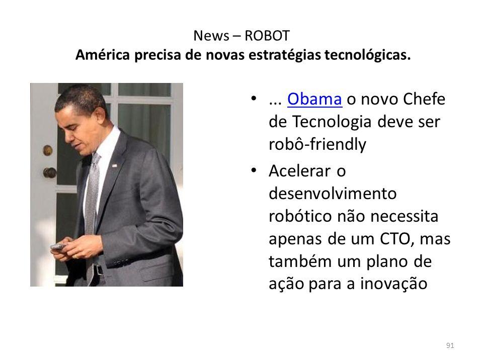 News – ROBOT América precisa de novas estratégias tecnológicas....