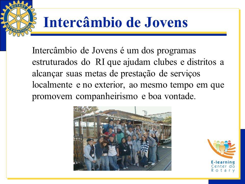 Intercâmbio de Jovens é um dos programas estruturados do RI que ajudam clubes e distritos a alcançar suas metas de prestação de serviços localmente e