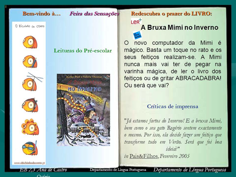 EB 2,3 Ana de Castro Osório Departamento de Língua Portuguesa Escola EB 2,3 Ana de Castro Osório Departamento de Língua Portuguesa O Livro dos Provérbios Mais de 500 provérbios seleccionados e adaptados de uma forma interactiva entre o leitor e o livro.