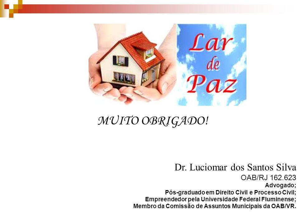 MUITO OBRIGADO. Dr.