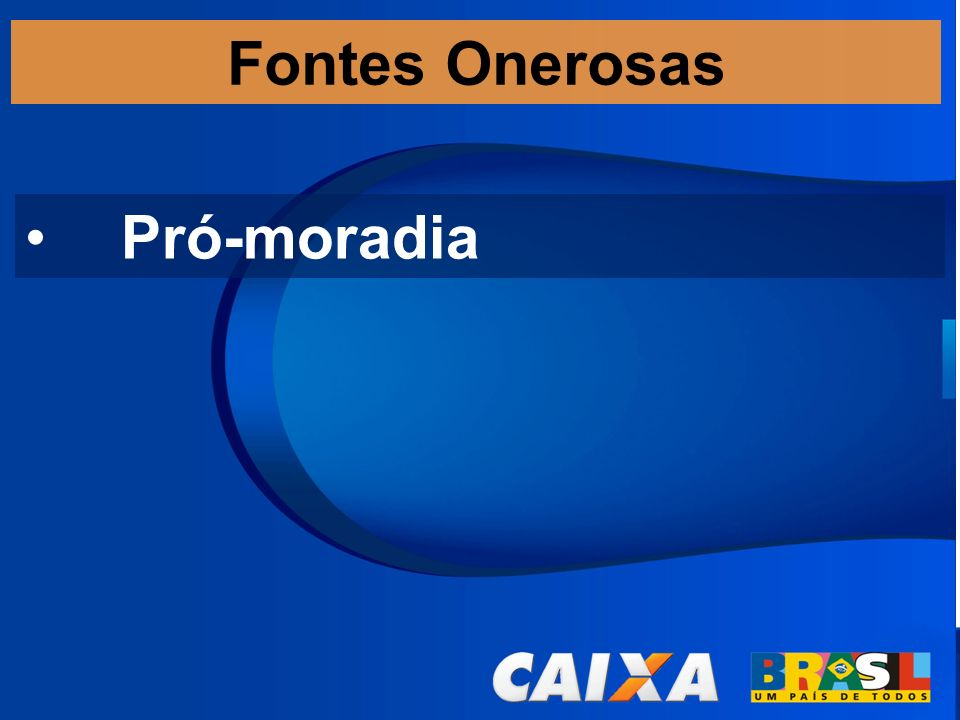 Fontes Onerosas Pró-moradia