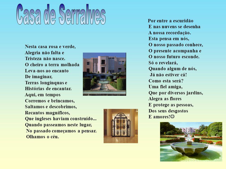 Hoje vamos falar de uma casa, uma casa muito especial. Chama-se Casa de Serralves. A casa tem uma área de exposição onde se guardam muitos tesouros de