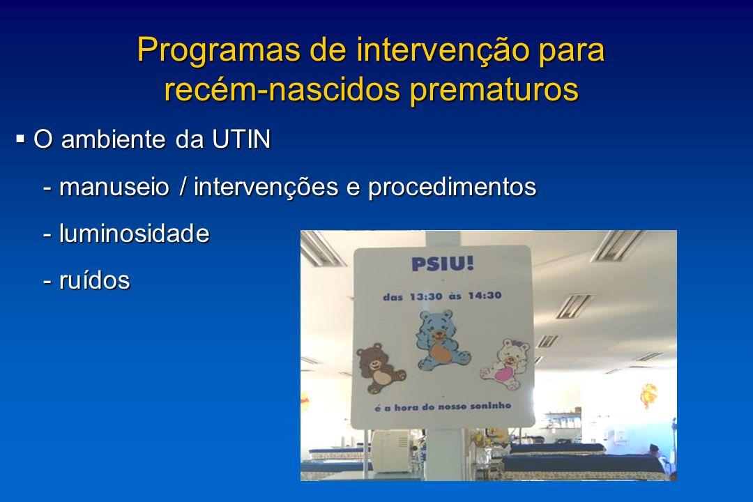 O ambiente da UTIN O ambiente da UTIN - manuseio / intervenções e procedimentos - manuseio / intervenções e procedimentos - luminosidade - luminosidad