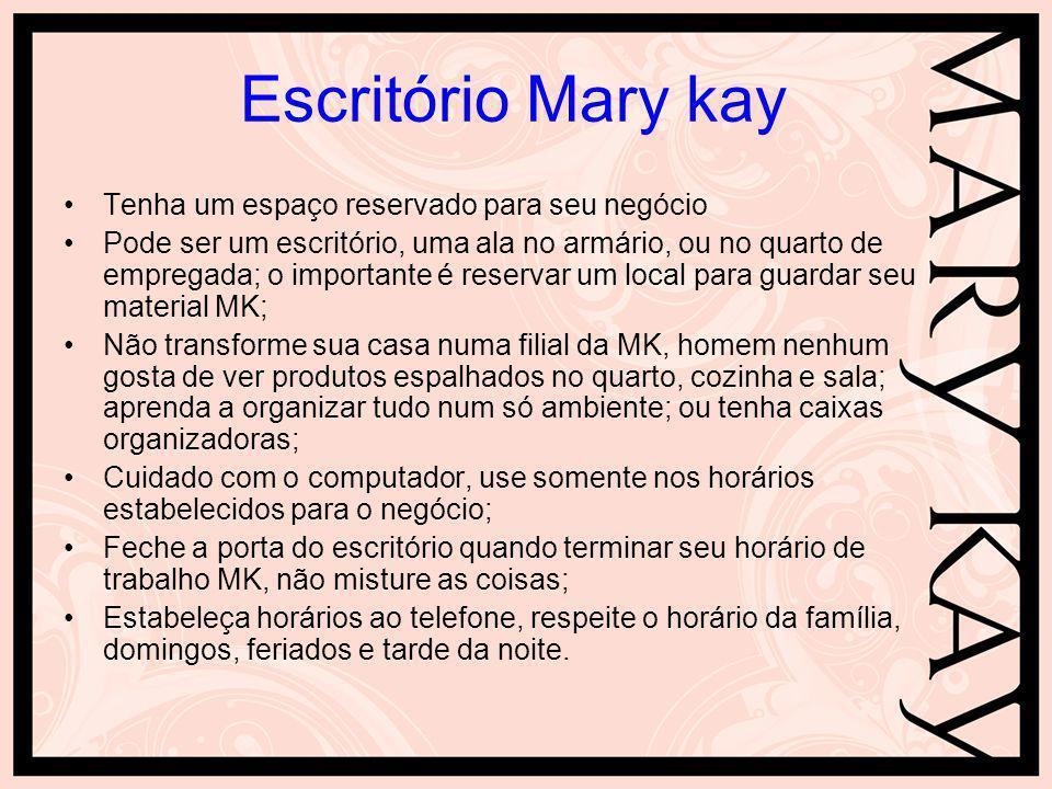 Escritório Mary kay Tenha um espaço reservado para seu negócio Pode ser um escritório, uma ala no armário, ou no quarto de empregada; o importante é r