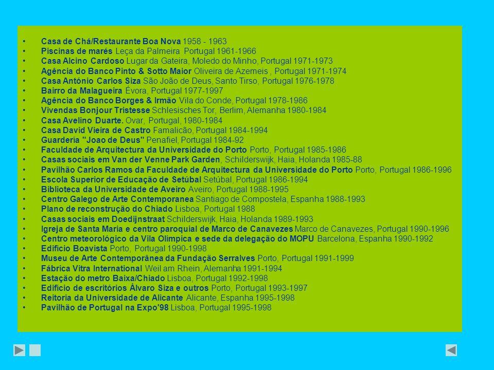 Casa de Chá/Restaurante Boa Nova 1958 - 1963 Piscinas de marés Leça da Palmeira Portugal 1961-1966 Casa Alcino Cardoso Lugar da Gateira, Moledo do Min