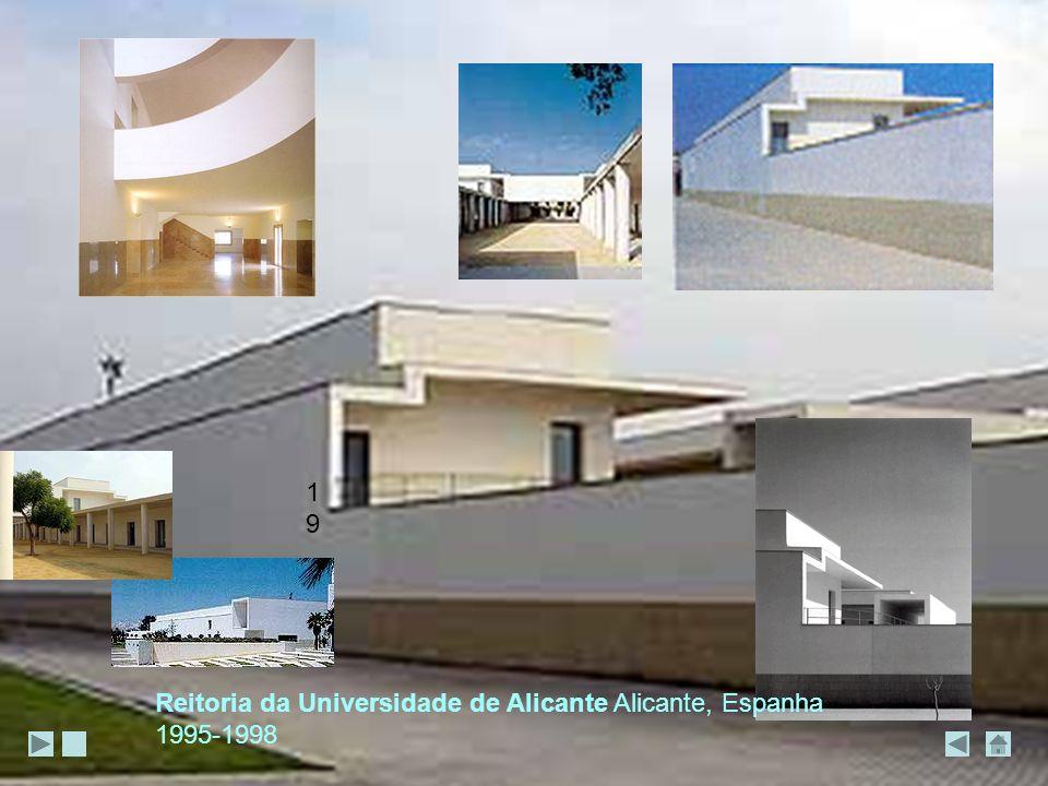 Reitoria da Universidade de Alicante Alicante, Espanha 1995-1998 1919