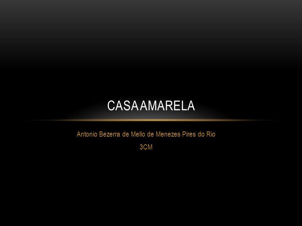 Antonio Bezerra de Mello de Menezes Pires do Rio 3CM CASA AMARELA