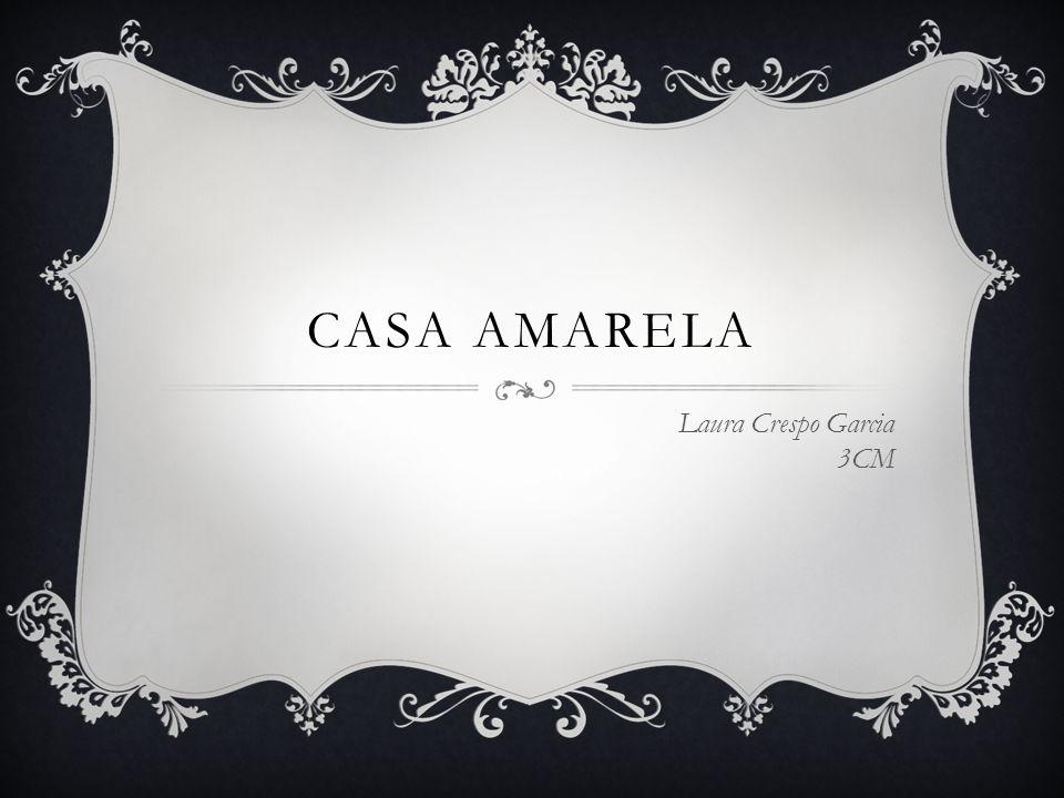 CASA AMARELA Laura Crespo Garcia 3CM