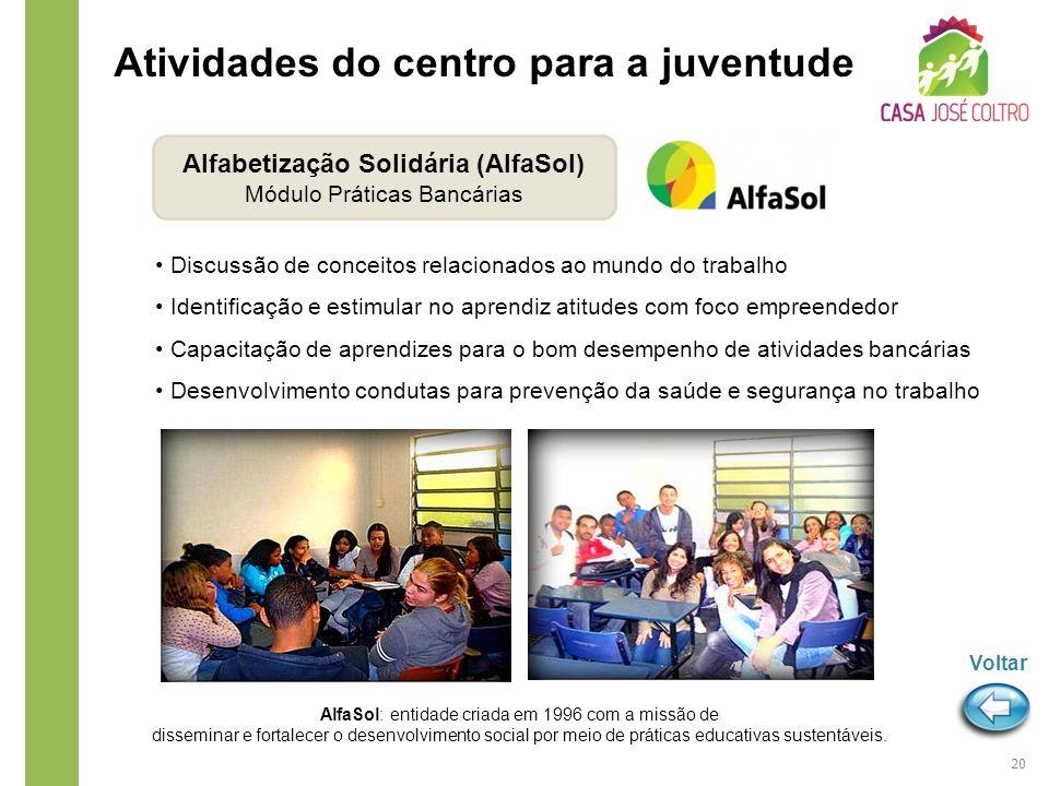 AlfaSol: entidade criada em 1996 com a missão de disseminar e fortalecer o desenvolvimento social por meio de práticas educativas sustentáveis. Discus