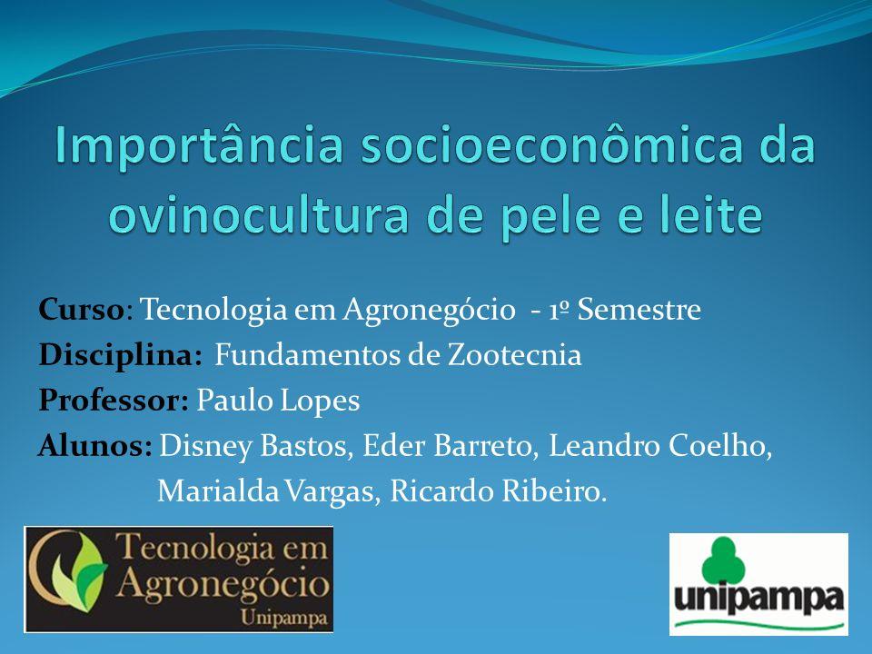 Curso: Tecnologia em Agronegócio - 1º Semestre Disciplina: Fundamentos de Zootecnia Professor: Paulo Lopes Alunos: Disney Bastos, Eder Barreto, Leandr