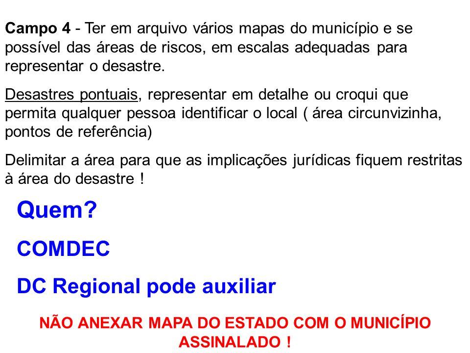 AVALIAÇÃO DE DANOS - AVADAN SISTEMA NACIONAL DE DEFESA CIVIL-SINDEC Campo 1, 2 e 3 = é fundamental para identificar o desastre. Esse conjunto de dados