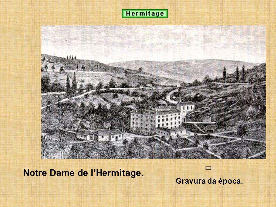 Notre Dame de l'Hermitage. Gravura da época.