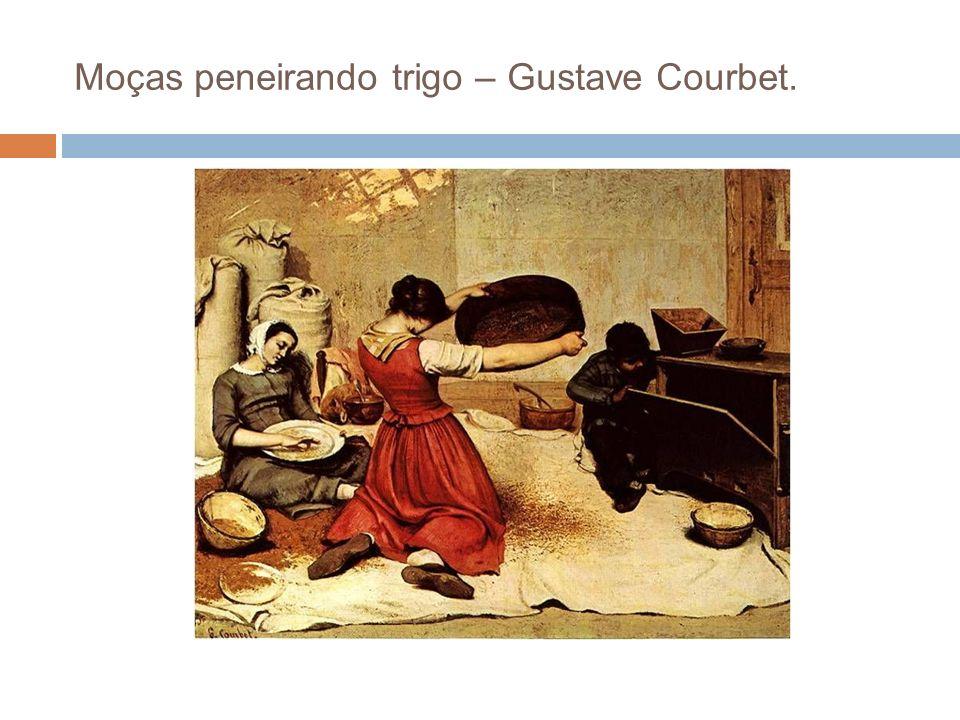 Moças peneirando trigo – Gustave Courbet.