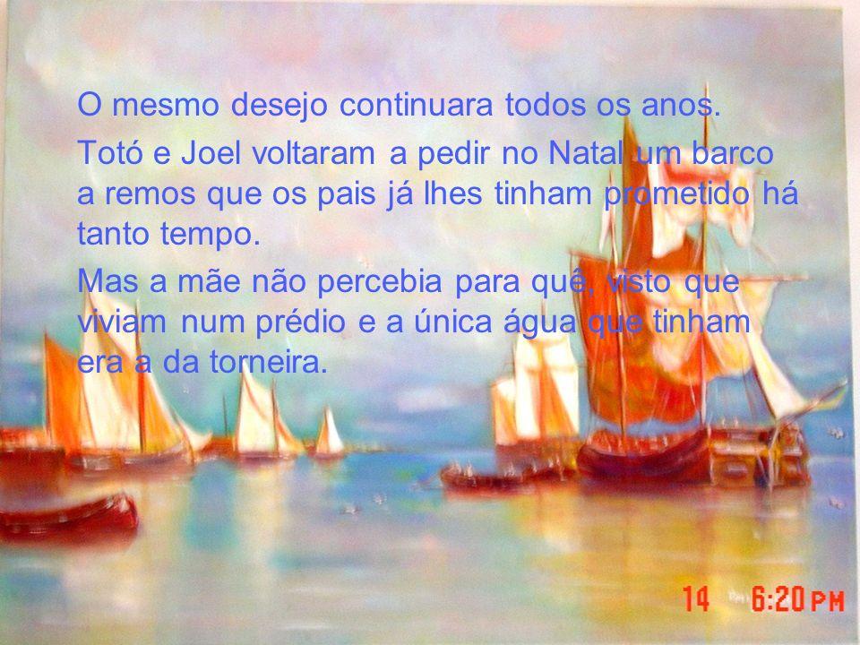 Ao fundo do corredor, Totó estava sentado à polpa do barco, com o fato de mergulho vestido, à procura do farol do porto, quando se lhe acabara o ar das garrafas.