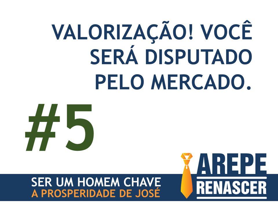 SER UM HOMEM CHAVE A PROSPERIDADE DE JOSÉ VALORIZAÇÃO! VOCÊ SERÁ DISPUTADO PELO MERCADO. #5