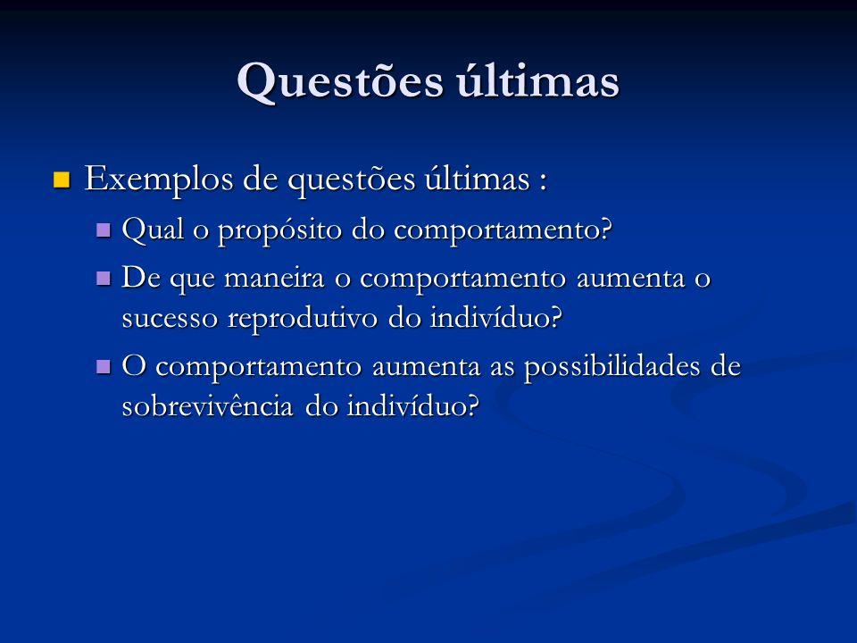 Como respondemos as questões comportamentais .Exemplos dos trabalhos de Niko Tinbergen.