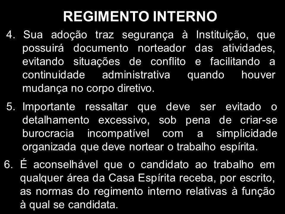 REGIMENTO INTERNO 4.