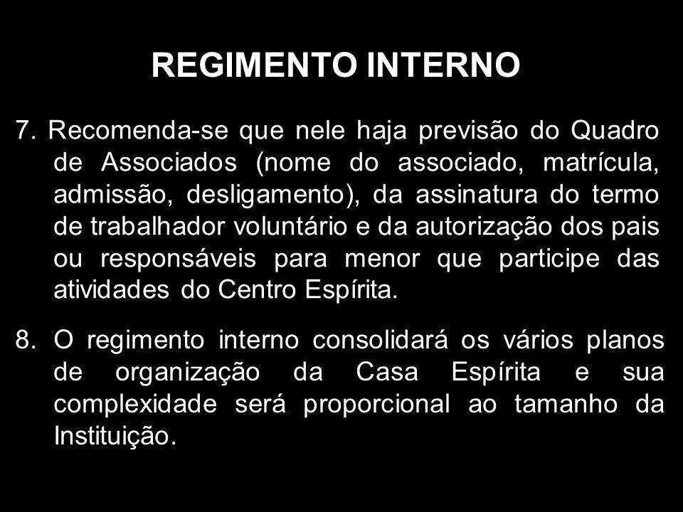 REGIMENTO INTERNO 7.