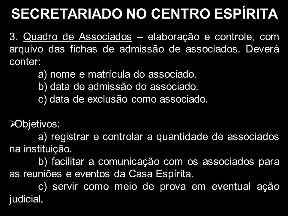 SECRETARIADO NO CENTRO ESPÍRITA 3.