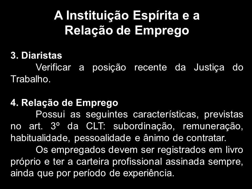 A Instituição Espírita e a Relação de Emprego 3.
