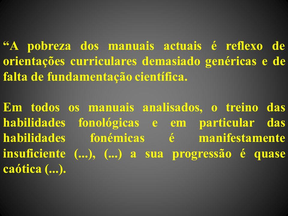 A pobreza dos manuais actuais é reflexo de orientações curriculares demasiado genéricas e de falta de fundamentação científica.