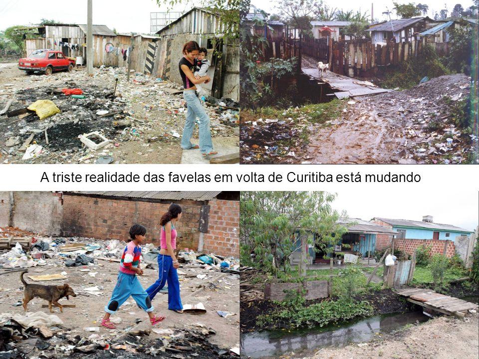 A triste realidade das favelas em volta de Curitiba está mudando