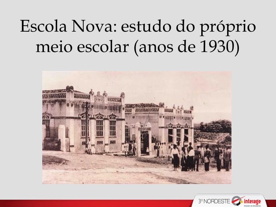 Escola Nova: estudo do próprio meio escolar (anos de 1930)