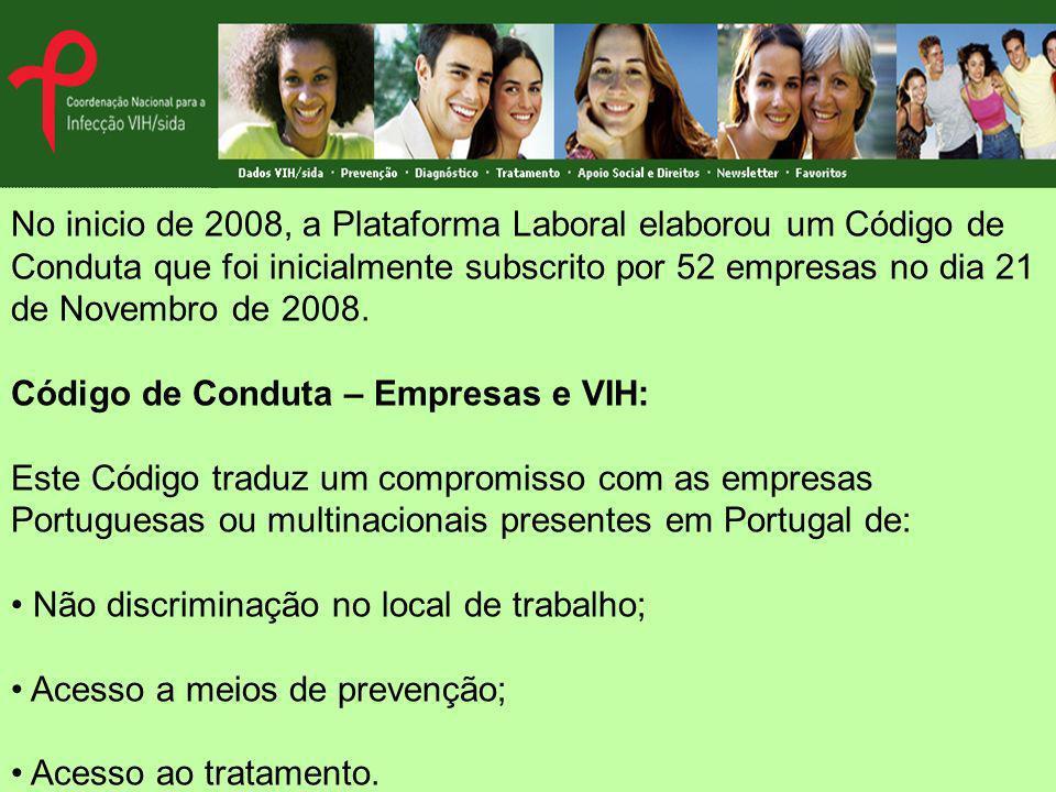 No inicio de 2008, a Plataforma Laboral elaborou um Código de Conduta que foi inicialmente subscrito por 52 empresas no dia 21 de Novembro de 2008. Có