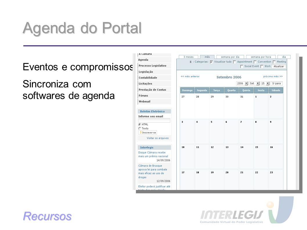 Agenda do Portal Eventos e compromissos Sincroniza com softwares de agenda Recursos