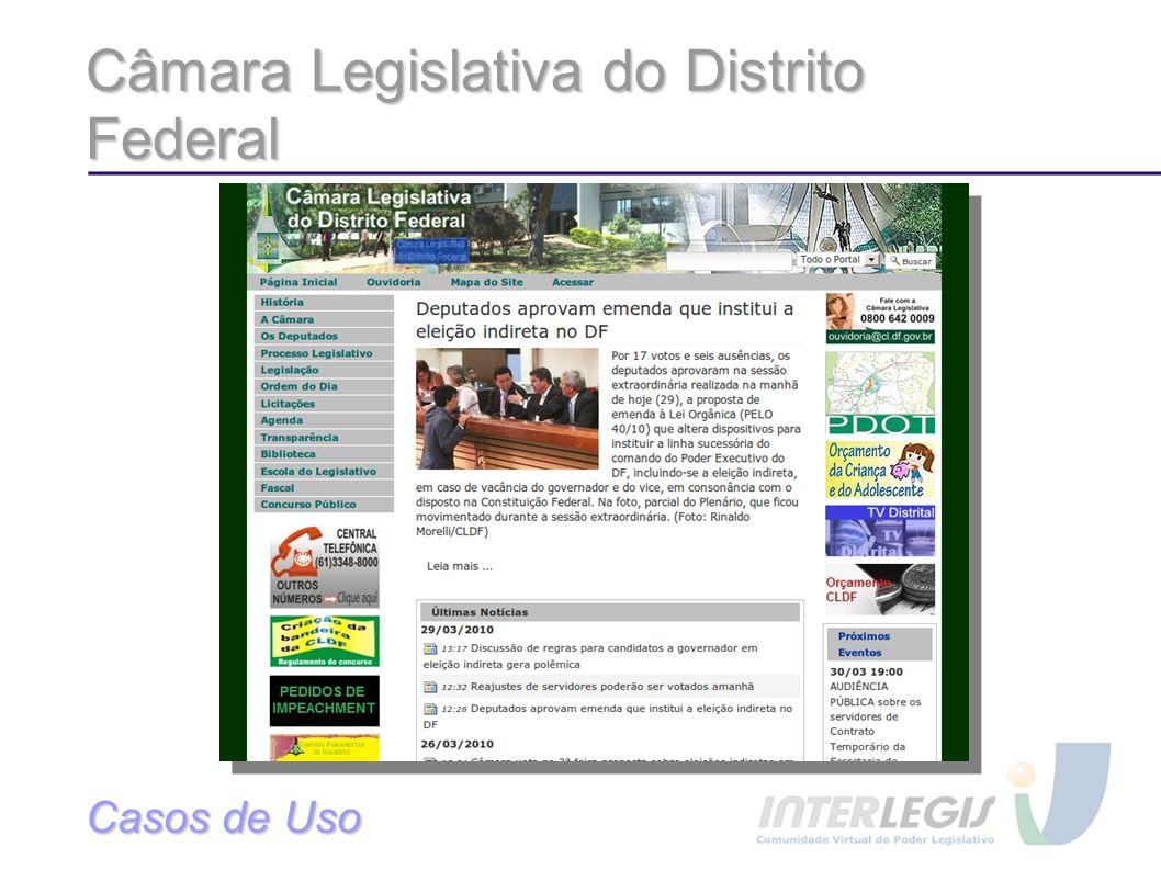 Câmara Legislativa do Distrito Federal Casos de Uso