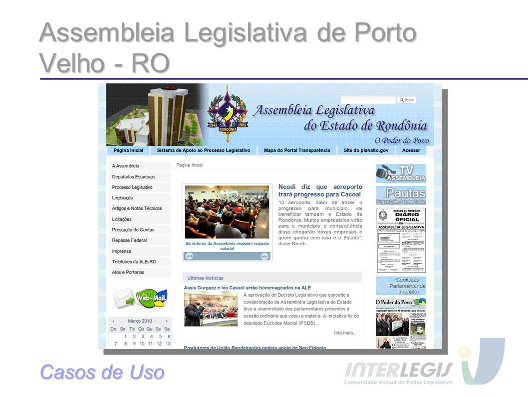 Assembleia Legislativa de Porto Velho - RO Casos de Uso