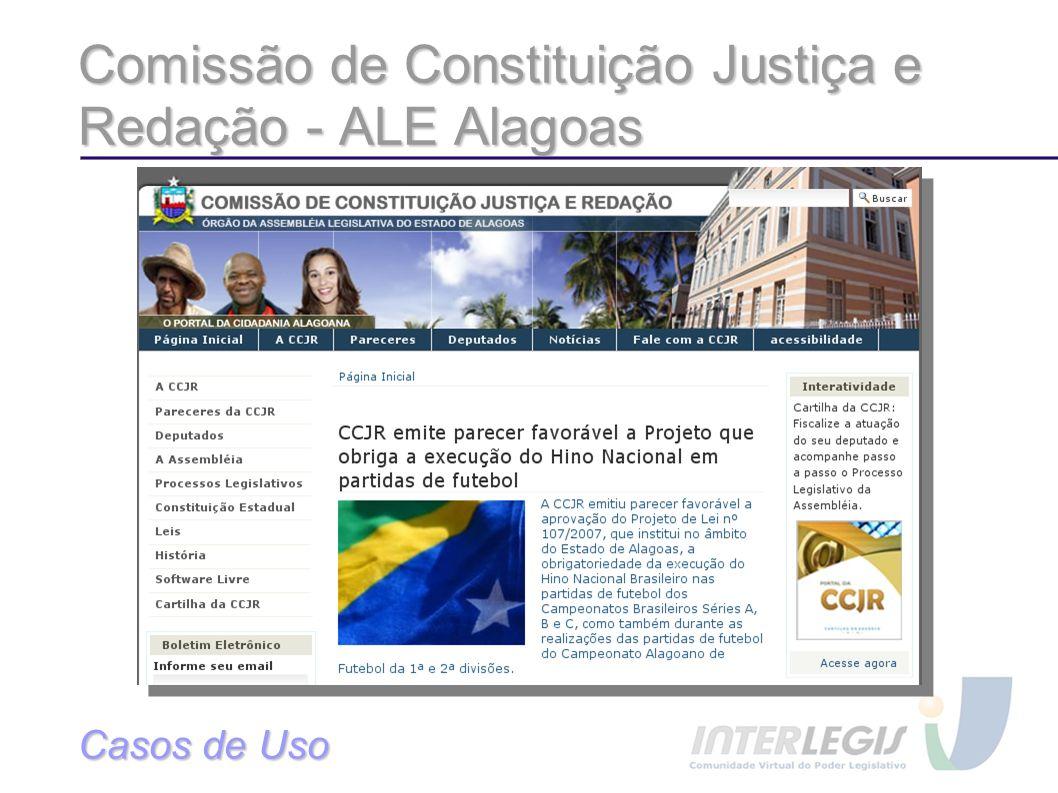 Comissão de Constituição Justiça e Redação - ALE Alagoas Casos de Uso