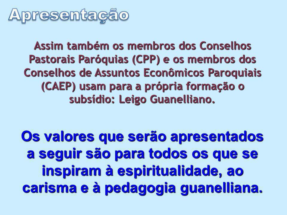 Assim também os membros dos Conselhos Pastorais Paróquias (CPP) e os membros dos Conselhos de Assuntos Econômicos Paroquiais (CAEP) usam para a própria formação o subsídio: Leigo Guanelliano.