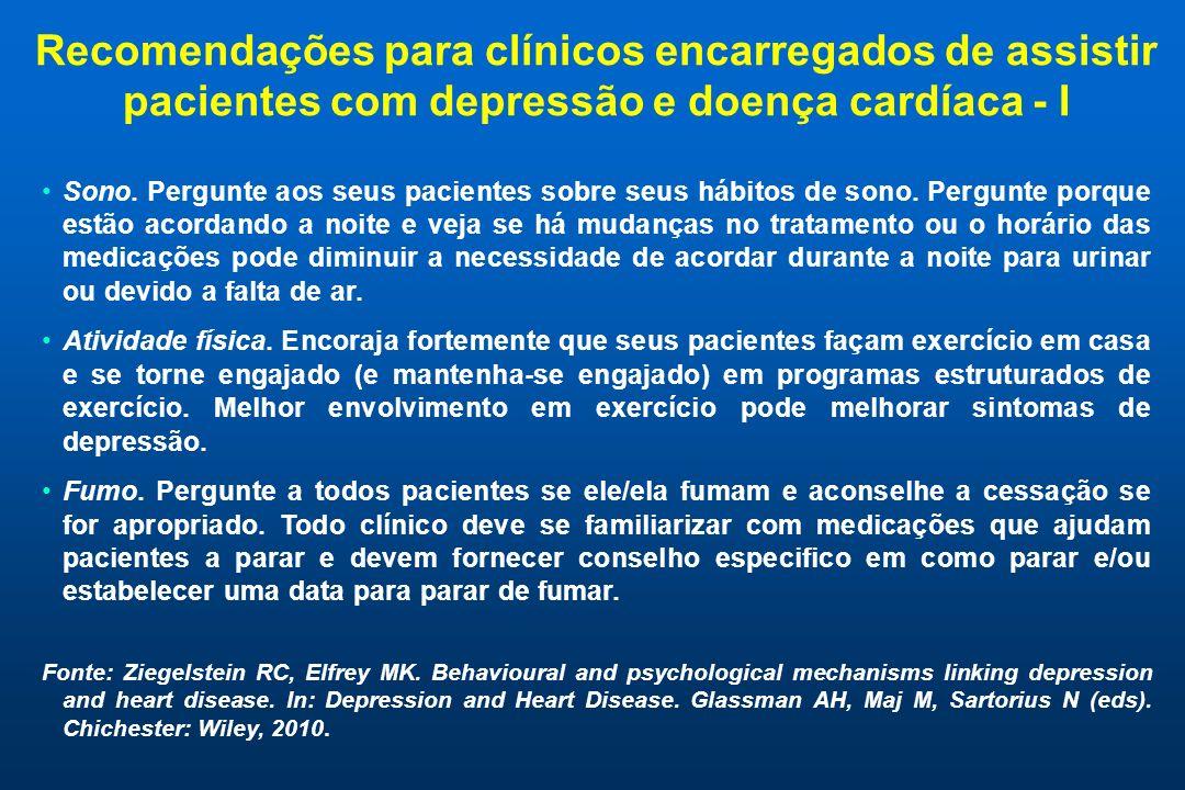 Recomendações para clínicos encarregados de assistir pacientes com depressão e doença cardíaca - I Sono. Pergunte aos seus pacientes sobre seus hábito