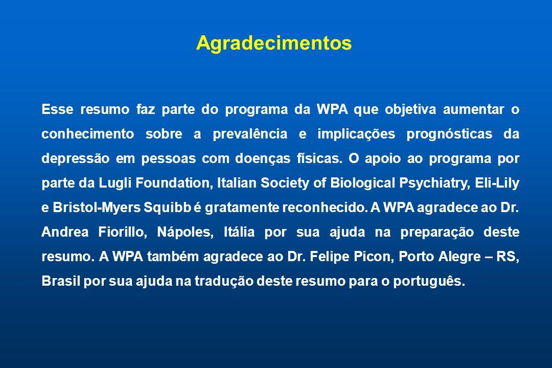 Esse resumo faz parte do programa da WPA que objetiva aumentar o conhecimento sobre a prevalência e implicações prognósticas da depressão em pessoas com doenças físicas.