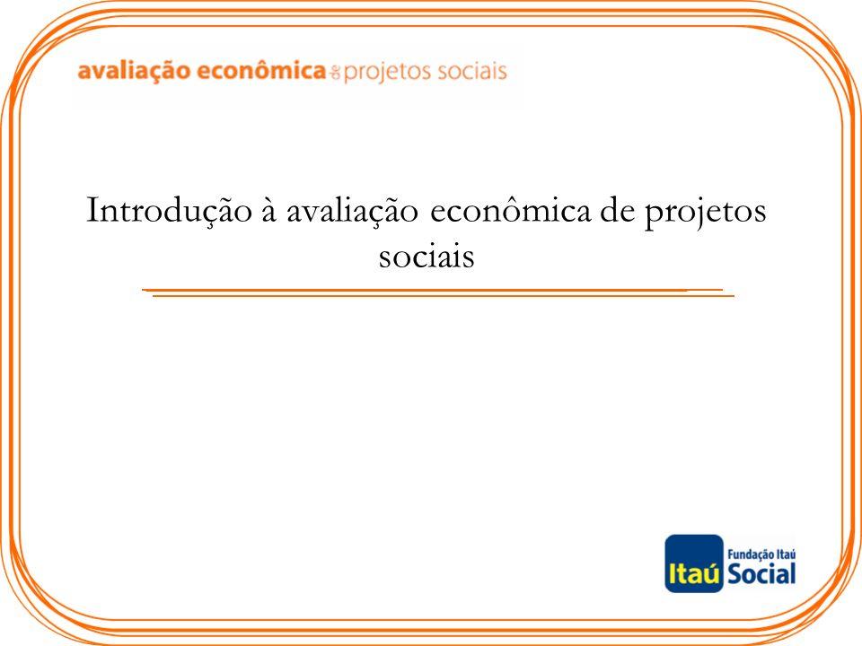 Avaliação Econômica Impacto Retorno Econômico Impacto