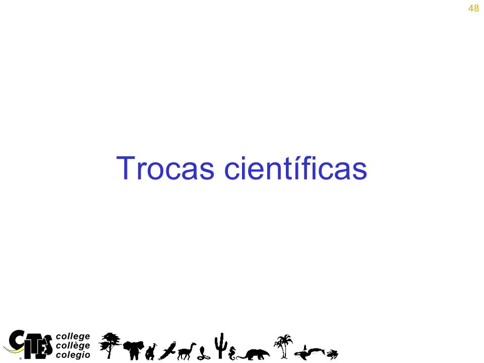 48 Trocas científicas 48