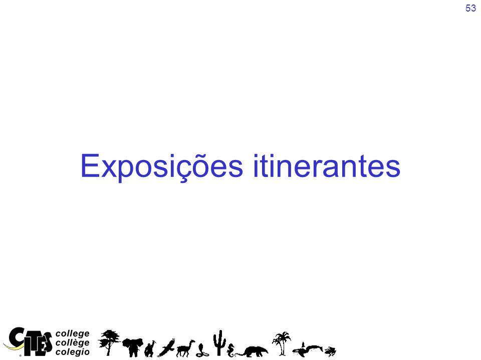 53 Exposições itinerantes