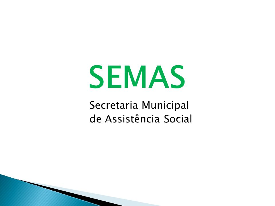 SEMAS Secretaria Municipal de Assistência Social