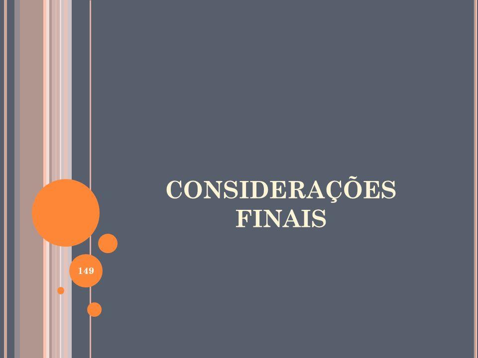 CONSIDERAÇÕES FINAIS 149