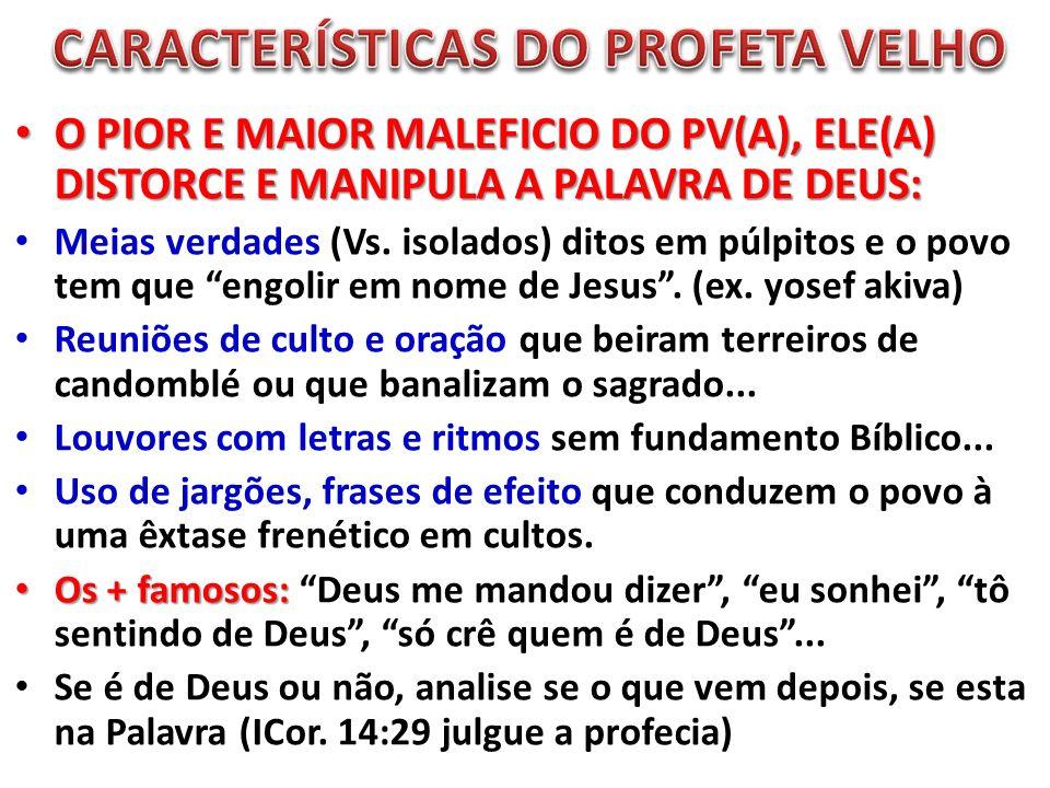 O PIOR E MAIOR MALEFICIO DO PV(A), ELE(A) DISTORCE E MANIPULA A PALAVRA DE DEUS: O PIOR E MAIOR MALEFICIO DO PV(A), ELE(A) DISTORCE E MANIPULA A PALAVRA DE DEUS: Meias verdades (Vs.