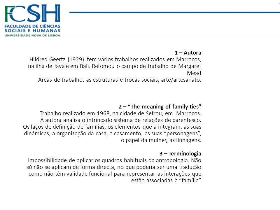 mustabik family (p.316) As dificuldades de marcar fronteiras de parentesco.