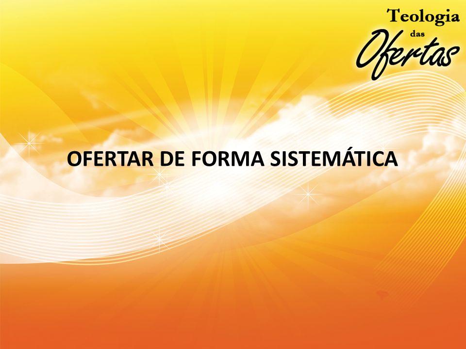 OFERTAR DE FORMA SISTEMÁTICA