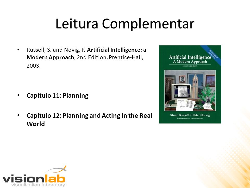 Leitura Complementar Russell, S.and Novig, P.