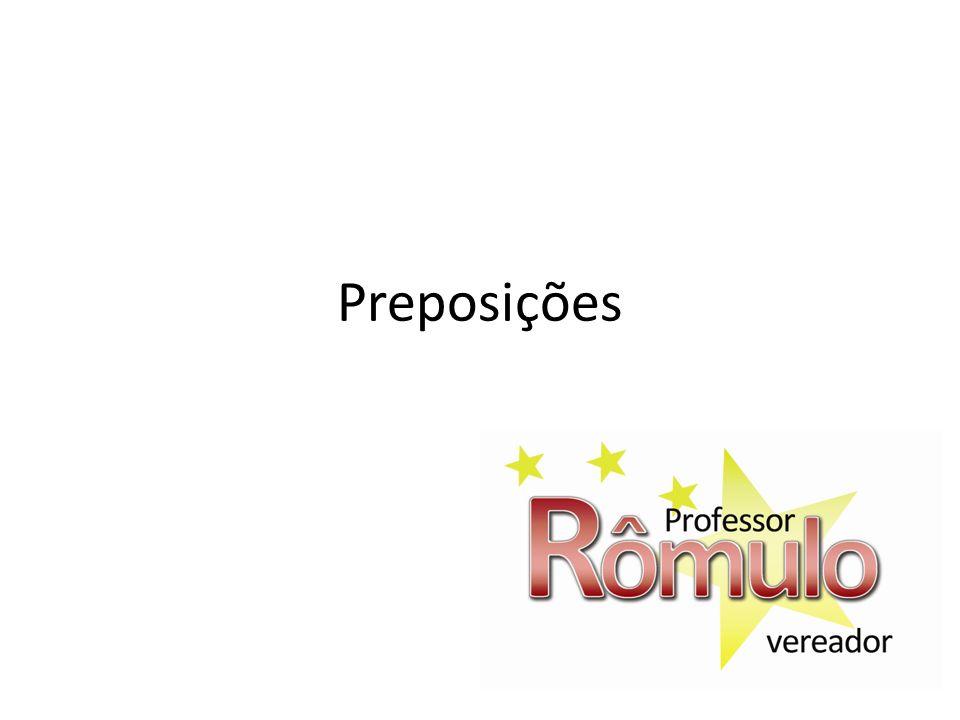 Preposição é a palavra que liga outras duas palavras a)A casa _____ Maria está à venda b)Voltei _____ casa cedo.