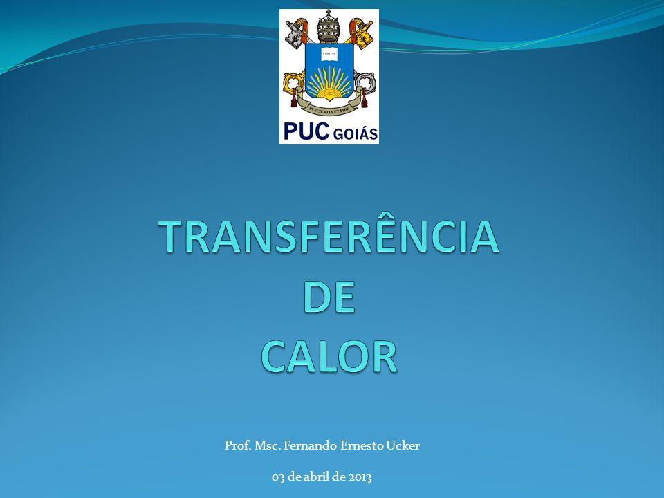 Prof. Msc. Fernando Ernesto Ucker 03 de abril de 2013
