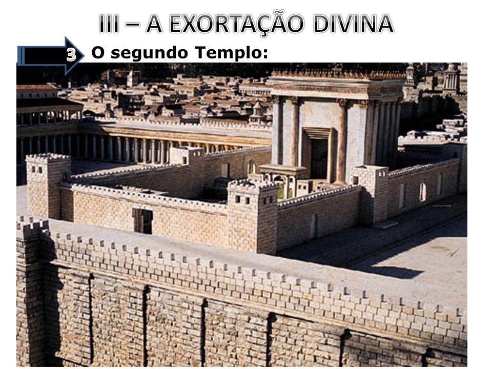 O segundo Templo: