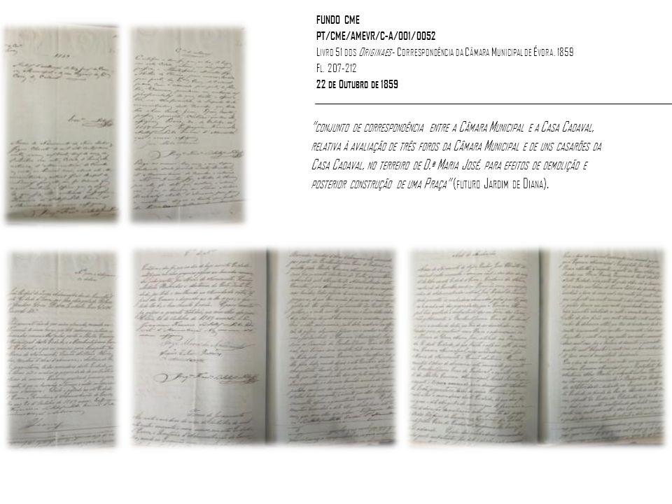 FUNDO CME PT/CME/AMEVR/C-A/001/0052 L IVRO 51 DOS O RIGINAES - C ORRESPONDÊNCIA DA C ÂMARA M UNICIPAL DE É VORA.